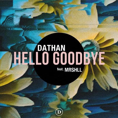Hello Goodbye feat. MRSHLL