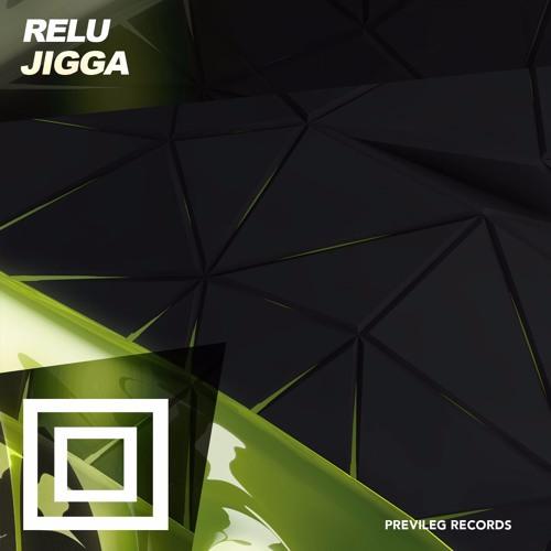 RELU - Jigga (Original Mix)