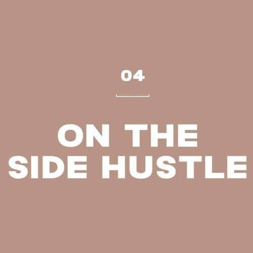On the Side Hustle