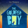 THE GOLDFISH BOY by Lisa Thompson - Audiobook Excerpt