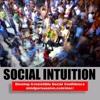Social Intuition - Deep Understanding of Crowds