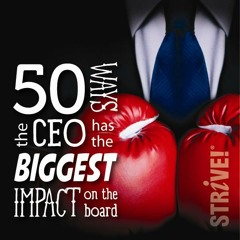 Introduction to 50 Ways the CEO Has the Biggest Impact on the Board
