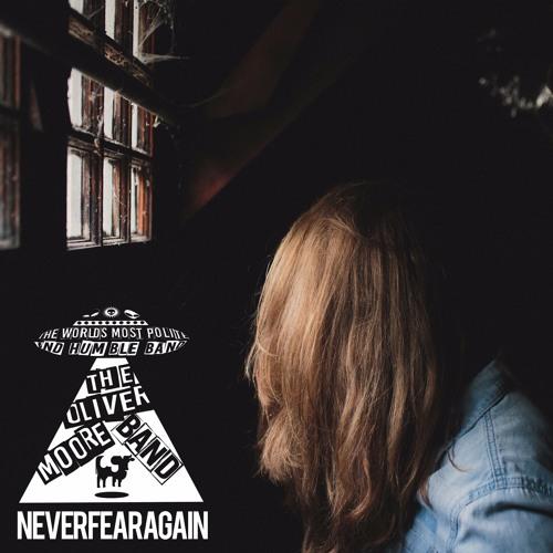 Never Fear Again