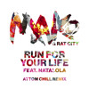 Download Run For Your Life (Attom Chill Remix) Mp3