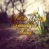 Hello You Beautiful Thing - Jason Mraz