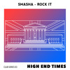 SMASHA - Rock It