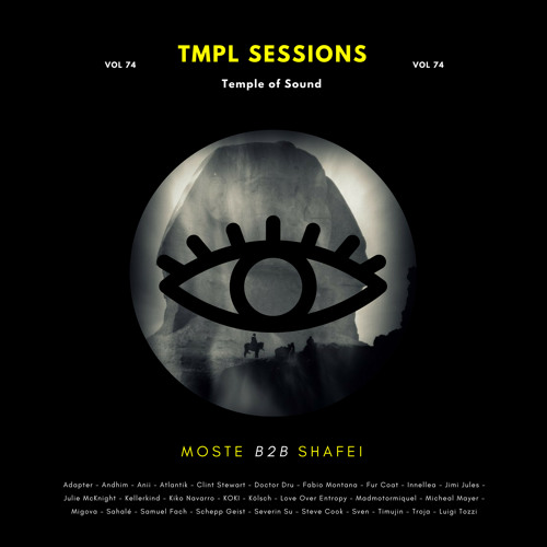 [#074] - TMPL Sessions ft. Moste b2b Shafei