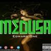 Edward One   Medu$a mp3