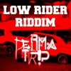 Low Rider Riddim (Click Buy for Free Download)