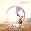 AlphaLove - Looking For You (Frank Nugnes & Hades x MeHigh Remix) [OUT NOW!]