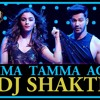 TAMMA TAMMA AGAIN (REMIX DJ SHAKTI MIX BHAVESH).mp3