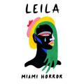 Miami Horror Leila Artwork