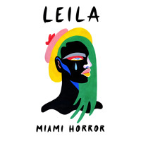 Miami Horror - Leila