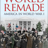 The World Remade by G.J. Meyer, read by Rob Shapiro