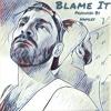 Blame It (Download Vers.)