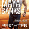 Brighter Than the Sun by Maya Banks, read by Tad Branson