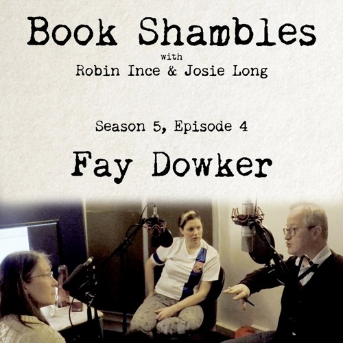 Book Shambles - Season 5, Episode 4 - Fay Dowker