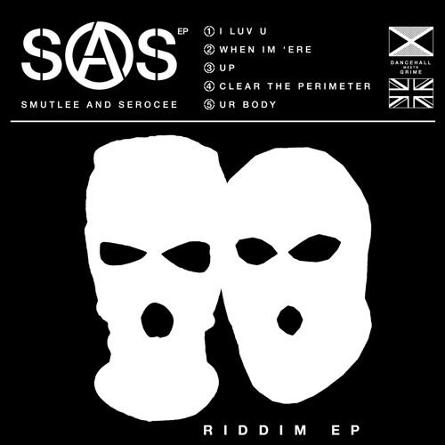 SAS - The SAS Riddim 2017 [EP]
