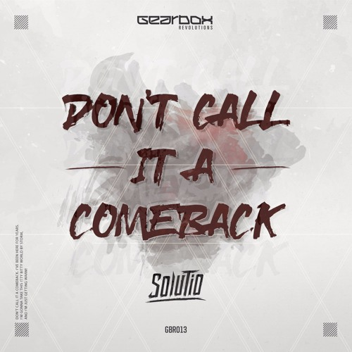 Solutio - Don't Call It A Comeback