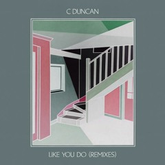 C Duncan - Like You Do (Dutch Uncles Remix) - FatCat Records
