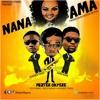Mizter Okyere ft. Akoo Nana & Numberthree - Nana Ama (Prod. by Mizter Okyere)
