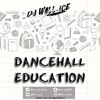 DJ WALL-ICE - DANCEHALL EDUCATION