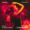 Pawax Ft. Shannon Marie - Lose My Soul (Madu Remix)