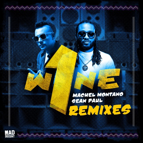 One Wine (feat. Major Lazer) [DJ Mustard Remix] - Machel Montano & Sean Paul