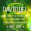DAVID BFL - How Deep Is Your Love (Dcibelia Edition)