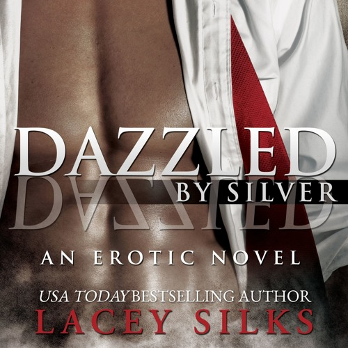Dazzled by Silver Audio Sample