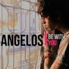 Enrique Iglesias - Be With You (Abi Angelos)