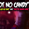 I Got No Candy  Theyre Always Here And I Got No Time MASHUP  Gomotion