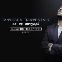 Pantelis Pantelidis - De Se Syghoro (DJ Junior CNYTFK Remix)