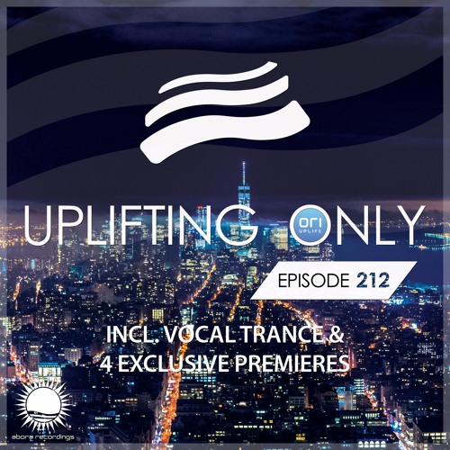 Uplifting Only 212 (March 2, 2017) (incl. Vocal Trance)