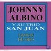 """Johnny Albino y su Trío San Juan """"Historia De Un Amor"""""""