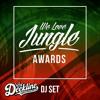We Love Jungle Awards DJ Set