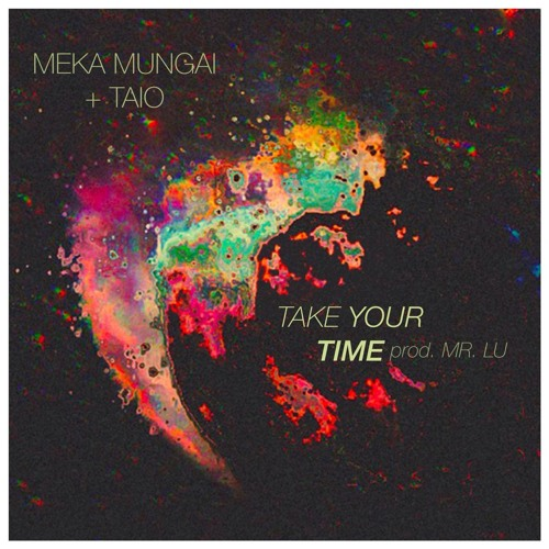 Take Your Time (feat. TAIO) [Prod. MR. LUº]