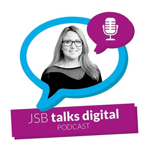 JSB Talks Digital Transformation | Podcast Series Episode #5 [JSB Talks Digital Episode 37]