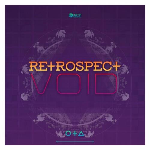 Retrospect - Void [Fusion 335]