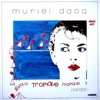 Muriel Dacq - Tropique (Monsieur Hobbs Friendly Dj Edit)