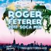 Roger Feterer - 2017 Soca Mix 2017