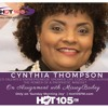 Cynthia Thompson - On Assignment With Missey Bailey (on Hot105FM.com)