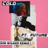 Maroon 5 - Cold ft. Future (Dim Wilder Remix) [BUY = FREE DOWNLOAD]