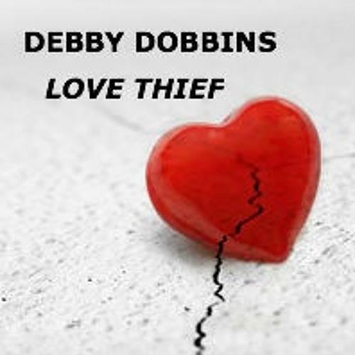 "Debby Dobbins - ""Love Thief"""