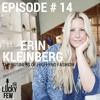 Episode # 14 Erin Kleinberg on The Business of High End Fashion
