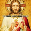 THE TRUTH ABOUT JESUS CHRIST (Part 1)