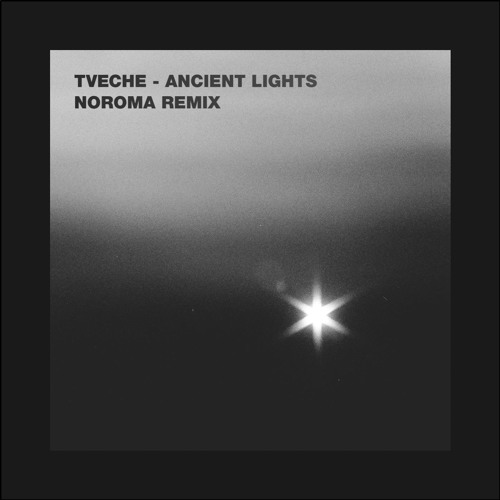Ancient Lights (Noroma Remix)