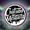 Chatuba De Monster