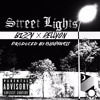 Bizzy & RellyOn - Street Lights (produced by Blapaveli)