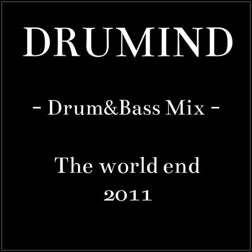Drumind - Drum&bass Mix - The World End - 2011